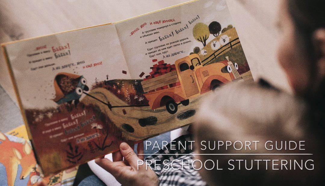 Preschool Stuttering Help for Parents